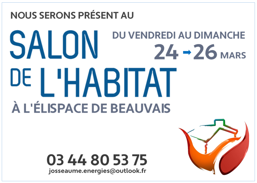 Salon de l 39 habitat 2017 josseaume energies for Salon de l habitat 2017